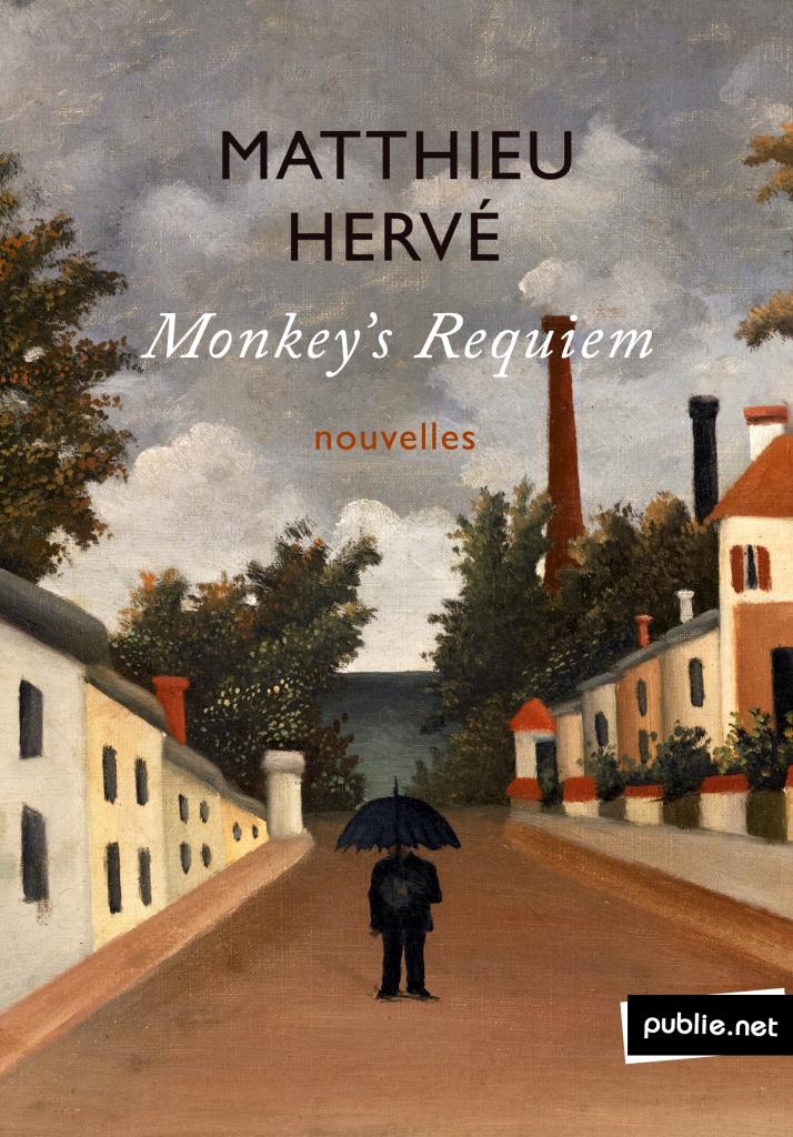 Monkey's Requiem, de Matthieu Hervé